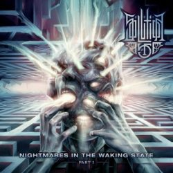 SOLUTION 45: Nightmares In The Waking State (CD)