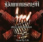 PAINMUSEUM: Metal For Life (CD)