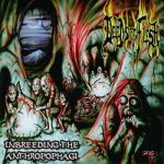 DEEDS OF FLESH: Inbreeding The Anthropophagi (CD)