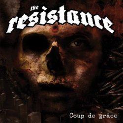 RESISTANCE, THE: Coup de grace (CD)