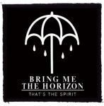 BRING ME THE HORIZON: That's The Spirit (95x95) (felvarró)