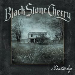 BLACK STONE CHERRY: Kentucky (CD)