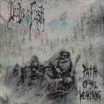DEEDS OF FLESH: Path Of Wakening (CD)