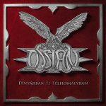 OSSIAN: Fényárban és homályban (digipack) (CD)