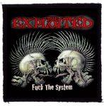 EXPLOITED: Fuck The System (95x95) (felvarró)