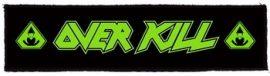 OVERKILL: Logo Superstrip (20 x 5 cm) (felvarró)