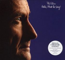 PHIL COLLINS: Hello, I Must Be Going (LP)