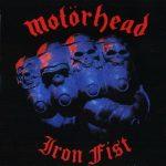 MOTORHEAD: Iron Fist (2CD, Deluxe Edition) (akciós!)