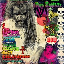 ROB ZOMBIE: The Electric Warlock Acid Witch... (CD)