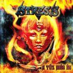 STRESS: A tűz még ég (+3 bonus) (CD)