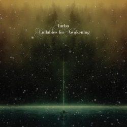 TURBO: Lullabies For Awakening (CD)