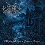 DARK FUNERAL: Where Shadows Forever Reign (CD)