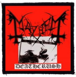 MAYHEM: Deathcrush (95x95) (felvarró)