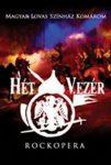 A HÉT VEZÉR (Rockopera) (DVD)