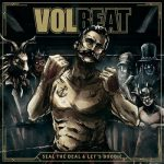 VOLBEAT: Seal The Deal (2LP, 180gr +CD)