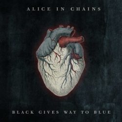 ALICE IN CHAINS: Black Gives Way To Blue (CD)
