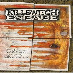 KILLSWITCH ENGAGE: Alive Or Just Breathing (CD) (akciós!)