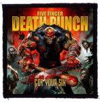 FIVE FINGER DEATH PUNCH: Got Your Six (95x95) (felvarró)