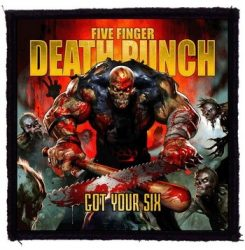 FIVE FINGER DEATH PUNCH: Got Your Six (95x95) (felvarró)