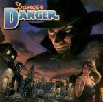 DANGER DANGER: Danger Danger (+5 bonus, Deluxe Ed.) (CD)