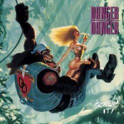 DANGER DANGER: Screw It (CD)