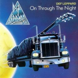 DEF LEPPARD: On Through The Night (CD)