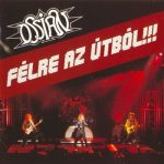 OSSIAN: Félre az útból (+3 bónusz) (CD)