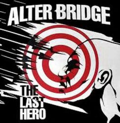 ALTER BRIDGE: The Last Hero (+1 bonus, digipack) (CD)