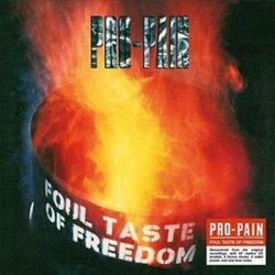 PRO-PAIN: Foul Taste Of Freedom (+2 bonus,poster) (CD)
