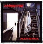 ANNIHILATOR: Alice In Hell (95x95) (felvarró)