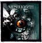 MESHUGGAH: I (95x95) (felvarró)