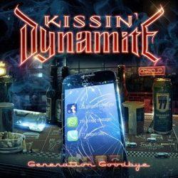 KISSIN' DYNAMITE: Generation Goodbye (CD+DVD)