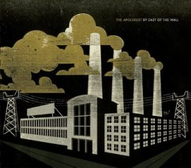 EAST OF THE WALL: Apologist (CD)