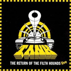 TANK: Return Of The Filth Hounds (CD)