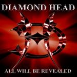 DIAMOND HEAD: All Will Be Revealed (CD)