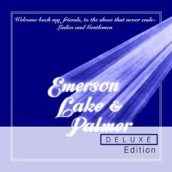 EMERSON, LAKE & PALMER: Welcome Back My Friends To The Show That Never Ends (2CD, 2016 remastered)