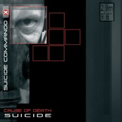 SUICIDE COMMANDO: Cause Of Death Suicide (CD)