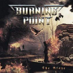 BURNING POINT: The Blaze (CD)