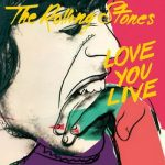 ROLLING STONES: Love You Live (2CD)