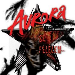AURORA: Se félelem (CD)