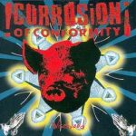 CORROSION OF CONFORMITY: Wiseblood (CD)
