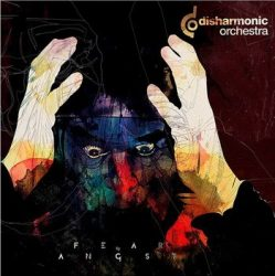 DISHARMONIC ORCHESTRA: Fear Of Angst (CD)