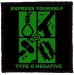 TYPE O NEGATIVE: Express Yourself (95x95) (felvarró)