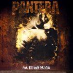 PANTERA: Far Beyond Driven (2LP, 180gr)
