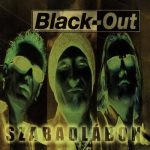 BLACK-OUT: Szabadlábon (+3 bonus, digipack) (CD)