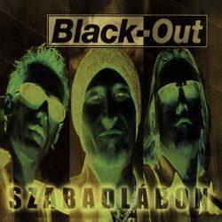 BLACK-OUT: Szabadlábon (+3 bonus, digipack) (CD)