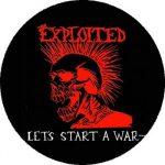 EXPLOITED: Let's Start A War (nagy jelvény, 3,7 cm)