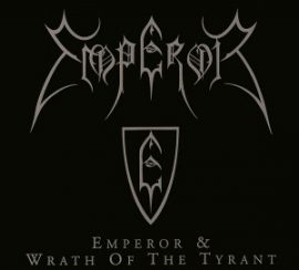 EMPEROR: Emperor/Wrath Of The Tyrant (CD)