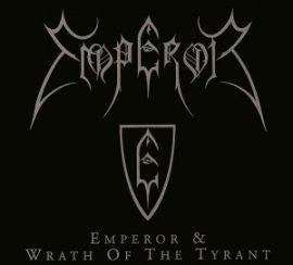 EMPEROR: Emperor/Wrath Of The Tyrant (CD) (akciós!)