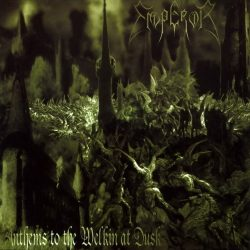 EMPEROR: Anthems To The Welkin At Dusk (CD)
